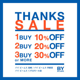 『BY BEAMS THANKS SALE』を開催!!