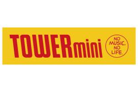 TOWER mini(タワーミニ)